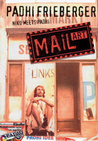 Padhi Frieberger: Mail Art, Niko Meets Padhi